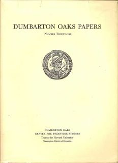 Dumbarton Oaks Papers Number Thirty-One