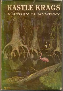Kastle Krags: A Story Of Mystery. ABSOLOM MARTIN.
