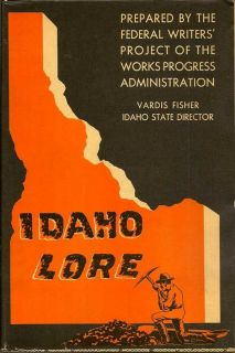 Idaho Lore. VARDIS FISHER.