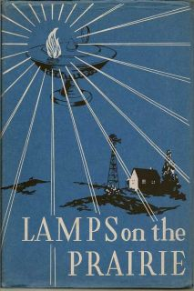 Lamps On The Prairie. A History Of Nursing In Kansas