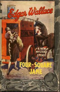 Four-Square Jane. EDGAR WALLACE