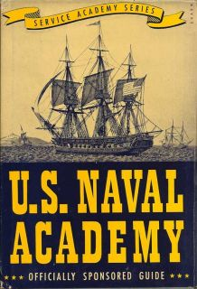A Guide To The United States Naval Adademy