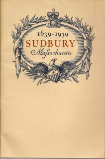 A Brief History Of The Towne Of Sudbury In Massachusetts. Together With The Programme Of The...