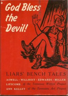 God Bless The Devil! Liars Bench Tales