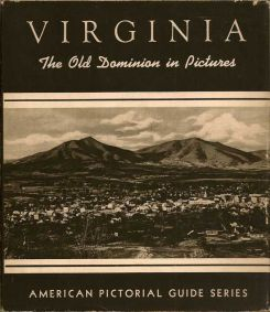 Virginia: The Old Dominion In Pictures