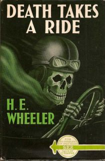 Death Takes A Ride. H. E. WHEELER.