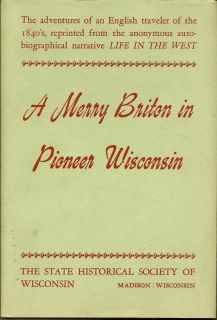 A Merry Briton In Pioneer Wisconsin