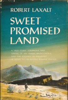 Sweet Promised Land. ROBERT LAXALT