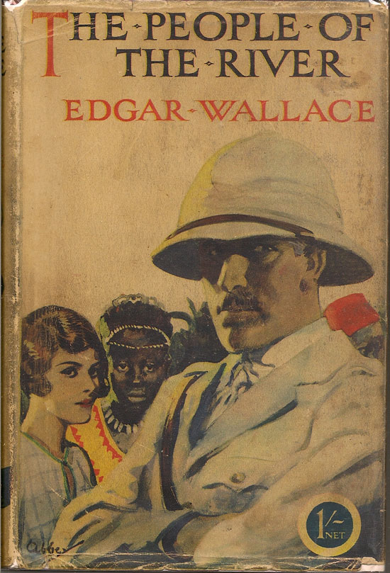 The People Of The River. EDGAR WALLACE