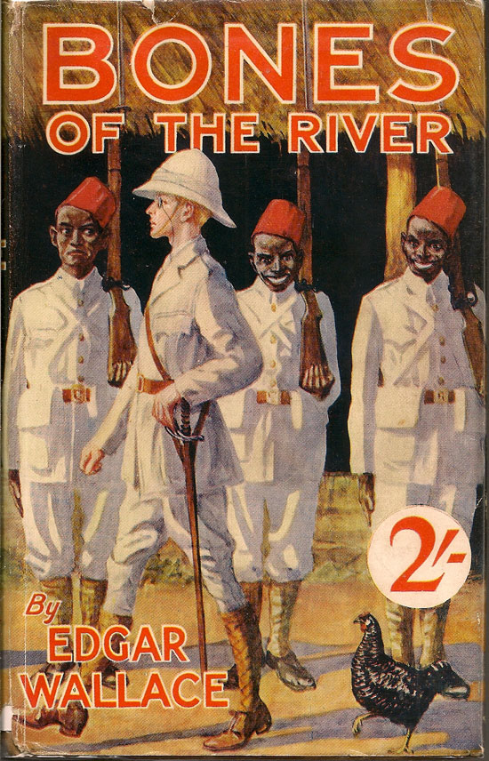 Bone Of The River. EDGAR WALLACE