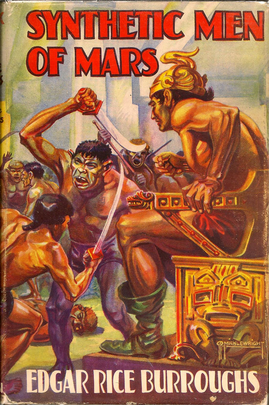 The Synthetic Men Of Mars. EDGAR RICE BURROUGHS