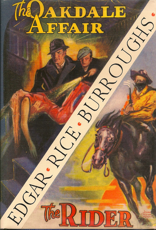 The Oakdale Affair And The Rider. EDGAR RICE BURROUGHS.
