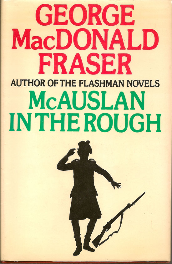 MacAuslan In The Rough And Other Stories. GEORGE MACDONALD FRASER.