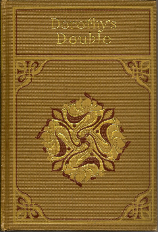Dorothy's Double. The Story Of A Great Deception. G. A. HENTY
