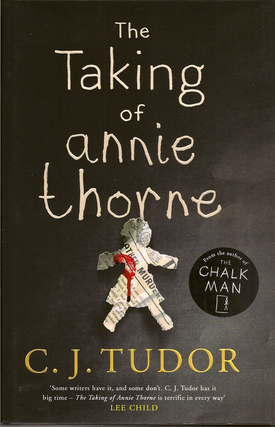 The Taking Of Annie Thorne. C. J. TUDOR