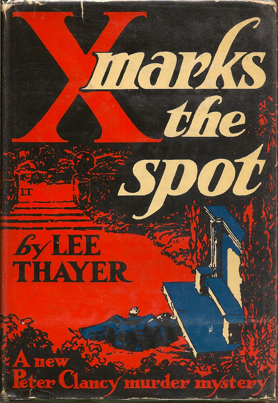 X Marks The Spot. LEE THAYER.