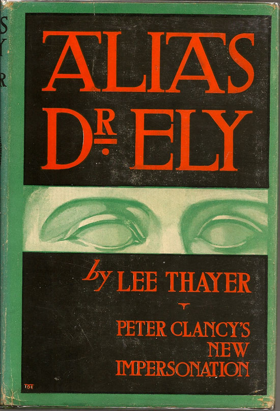 Alias Dr. Ely. LEE THAYER.
