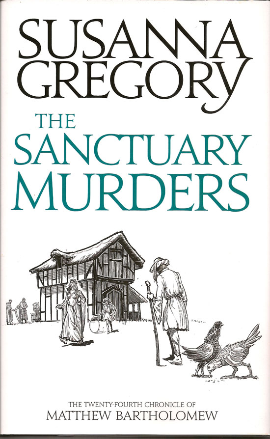 The Sanctuary Murders. SUSANNA GREGORY