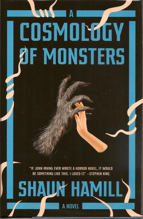 The Cosmology Of Monsters. SHAUN HAMILL.