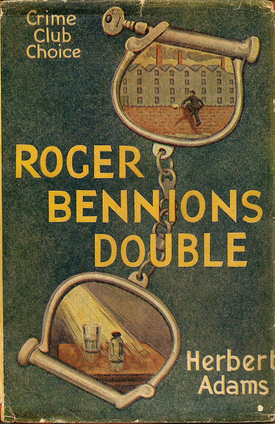 Roger Bennion's Double. HERBERT ADAMS