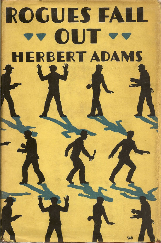 Rogues Fall Out. HERBERT ADAMS.