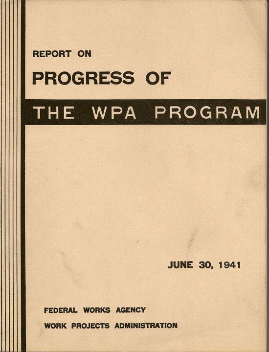 Report On Progress Of The WPA Program June 30, 1941