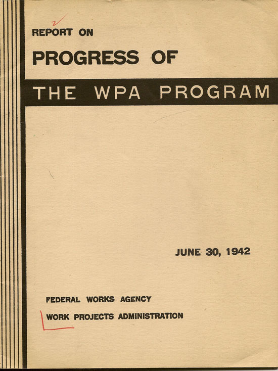Report On Progress Of The WPA Program June 30, 1942