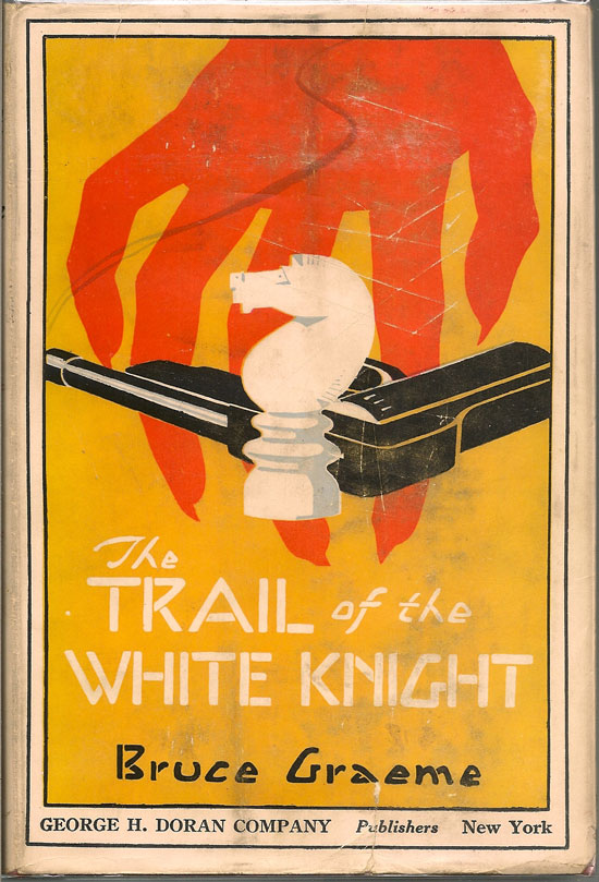 The Trail Of The White Knight. BRUCE GRAEME.