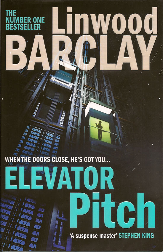 Elevator Pitch. LINWOOD BARCLAY