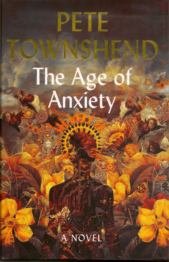 The Age Of Anxiety. PETE TOWNSHEND.