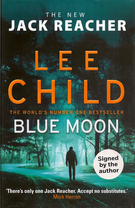 Blue Moon. LEE CHILD.