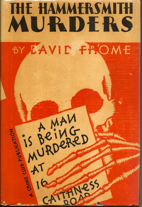 The Hammersmith Murders. DAVID FROME