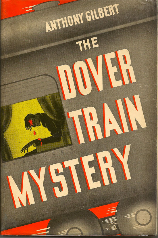 The Dover Train Mystery. ANTHONY GILBERT.