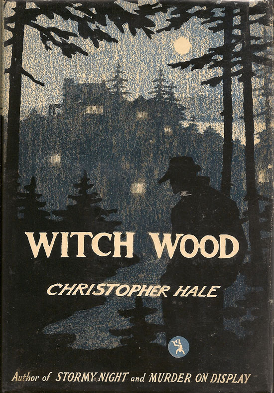 Witch Wood. CHRISTOPHER HALE