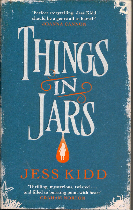 Things In Jars. JESS KIDD.