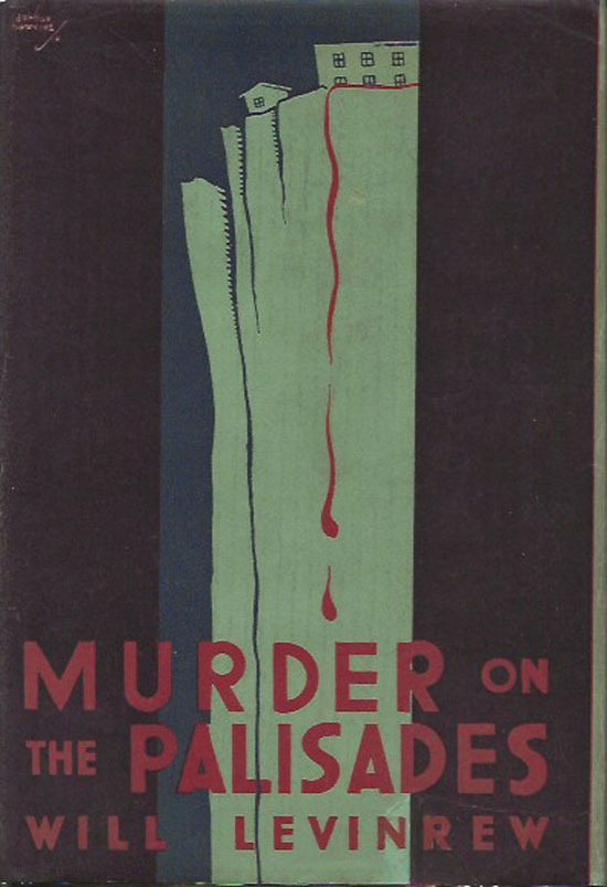 Murder At The Palisades. WILL LEVINREW.