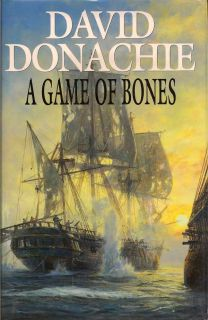 A Game of Bones. DAVID DONACHIE