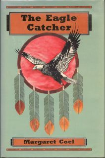 The Eagle Catcher. MARGARET COEL.