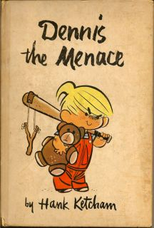 Dennis the Menace. HANK KETCHAM