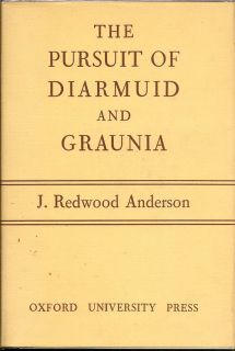 The Pursuit of Diarmuid and Graunia. JOHN REDWOOD ANDERSON