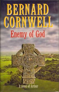 Enemy of God. BERNARD CORNWELL.