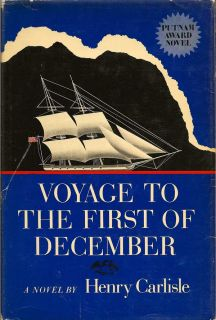 Voyage to the First of December. HENRY CARLISLE