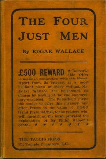 The Four Just Men. EDGAR WALLACE