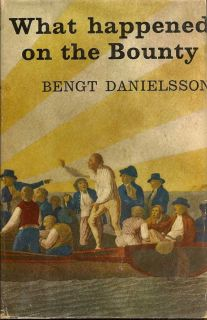 What Happened on the Bounty. BENGT DANIELSSON