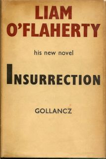 Insurrection. LIAM O'FLAHERTY