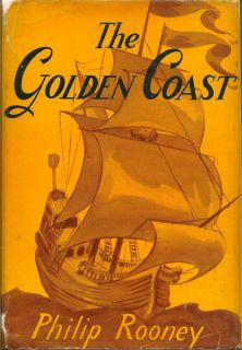 The Golden Coast. PHILIP ROONEY.