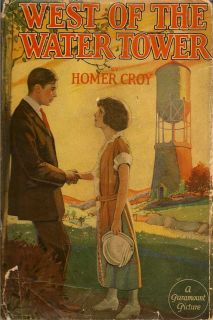 West of the Water Tower. HOMER CROY.