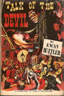 Talk of the Devil. EWAN BUTLER