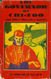 The Governor of Chi-Foo. EDGAR WALLACE