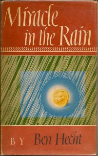 Miracle in the Rain. BEN HECHT
